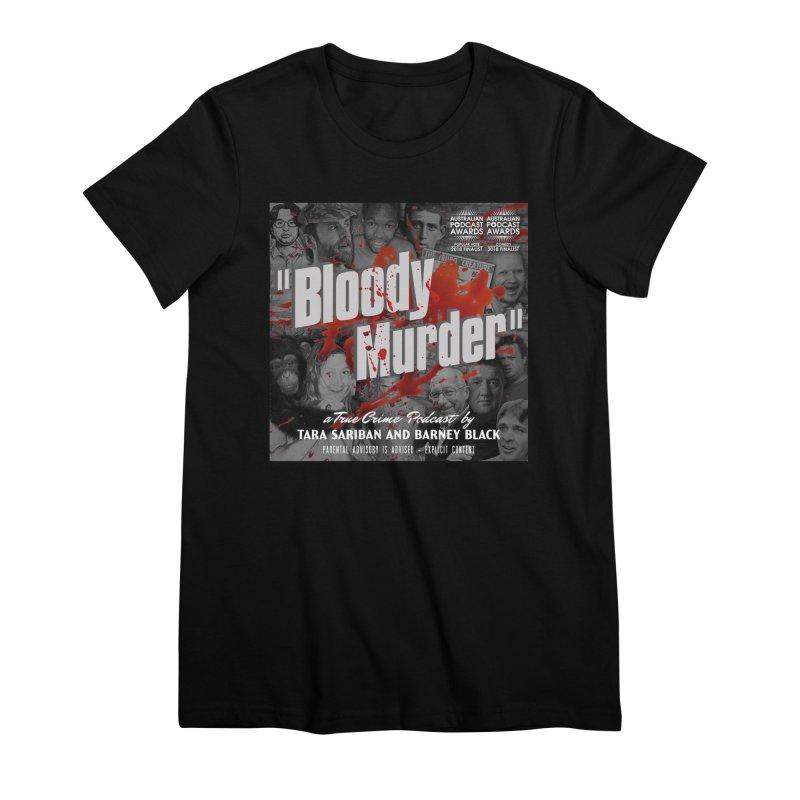 Bloody Murder Podcast Album Cover Women's Premium T-Shirt by Bloody Murder's Artist Shop