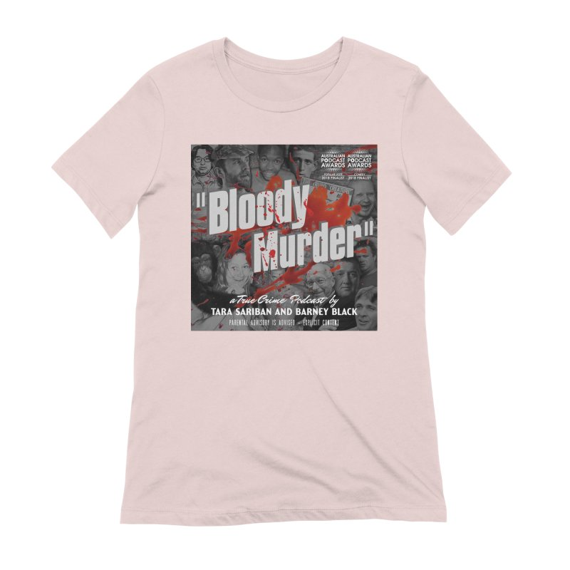 Bloody Murder Podcast Album Cover Women's Extra Soft T-Shirt by Bloody Murder's Artist Shop