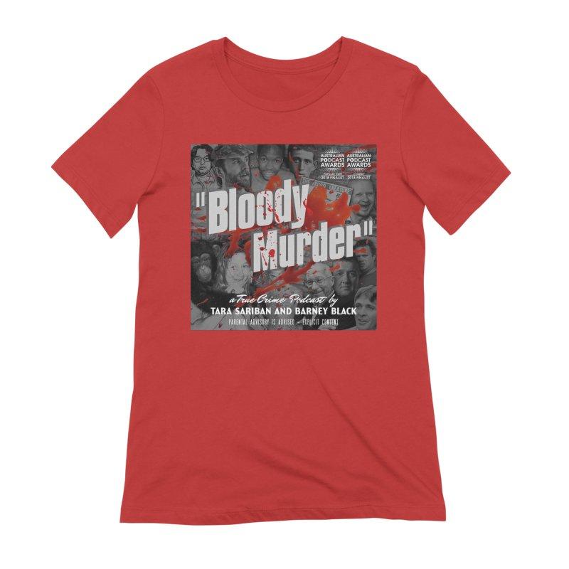 Bloody Murder Podcast Album Cover Women's Extra Soft T-Shirt by bloodymurder's Artist Shop