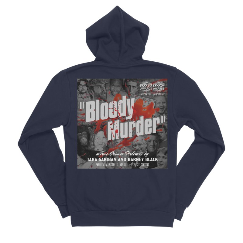 Bloody Murder Podcast Album Cover Women's Sponge Fleece Zip-Up Hoody by bloodymurder's Artist Shop