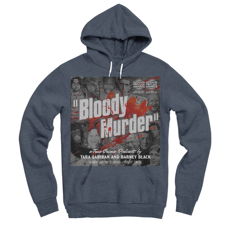 Bloody Murder Podcast Album Cover Men's Sponge Fleece Pullover Hoody by Bloody Murder's Artist Shop