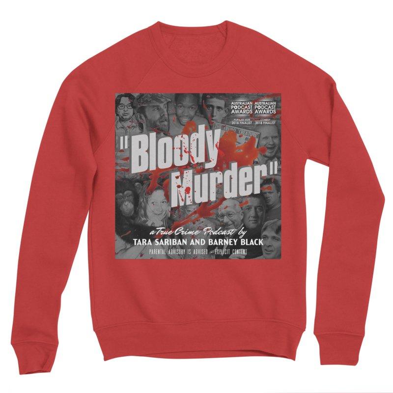 Bloody Murder Podcast Album Cover Women's Sponge Fleece Sweatshirt by Bloody Murder's Artist Shop
