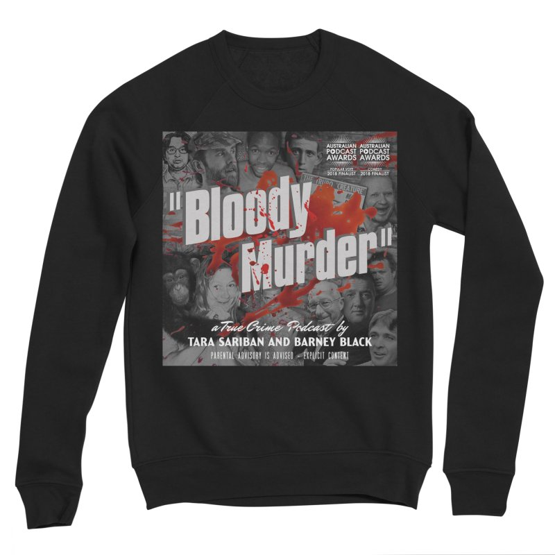 Bloody Murder Podcast Album Cover Men's Sponge Fleece Sweatshirt by Bloody Murder's Artist Shop