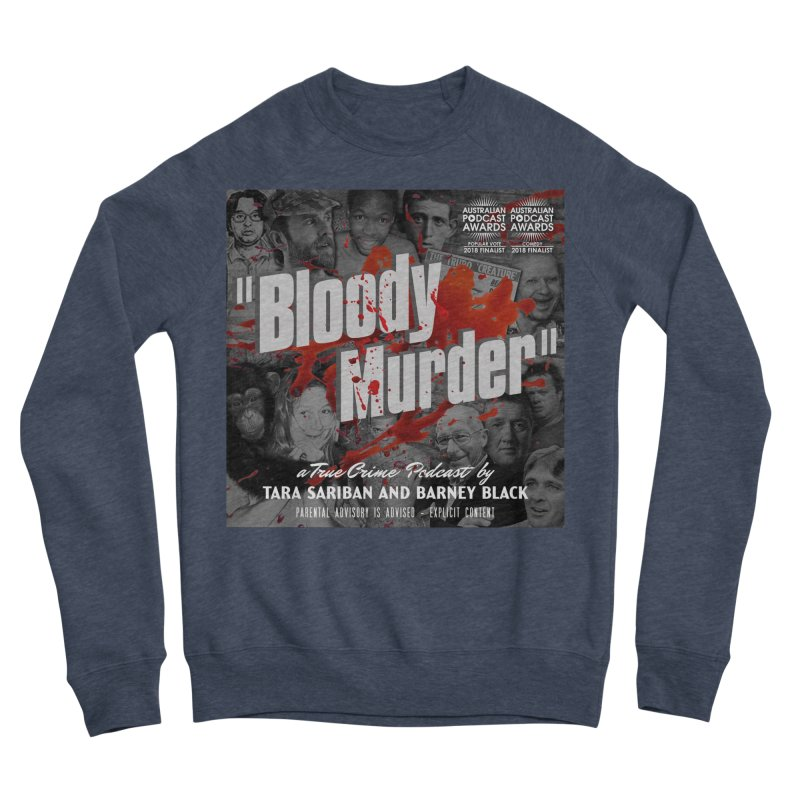 Bloody Murder Podcast Album Cover Women's Sponge Fleece Sweatshirt by Bloody Murder's Artist Shop