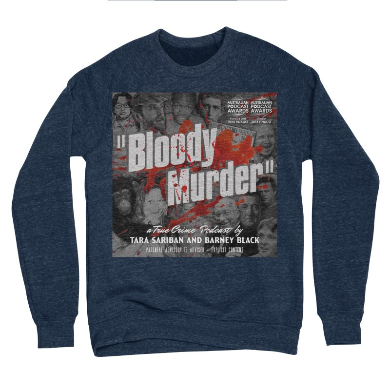 Bloody Murder Podcast Album Cover Men's Sponge Fleece Sweatshirt by bloodymurder's Artist Shop