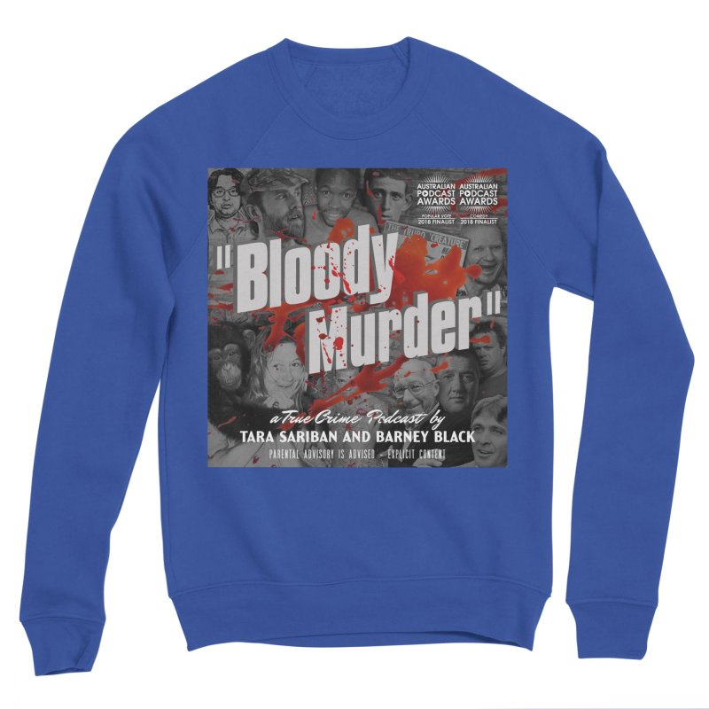 Bloody Murder Podcast Album Cover Women's Sponge Fleece Sweatshirt by bloodymurder's Artist Shop