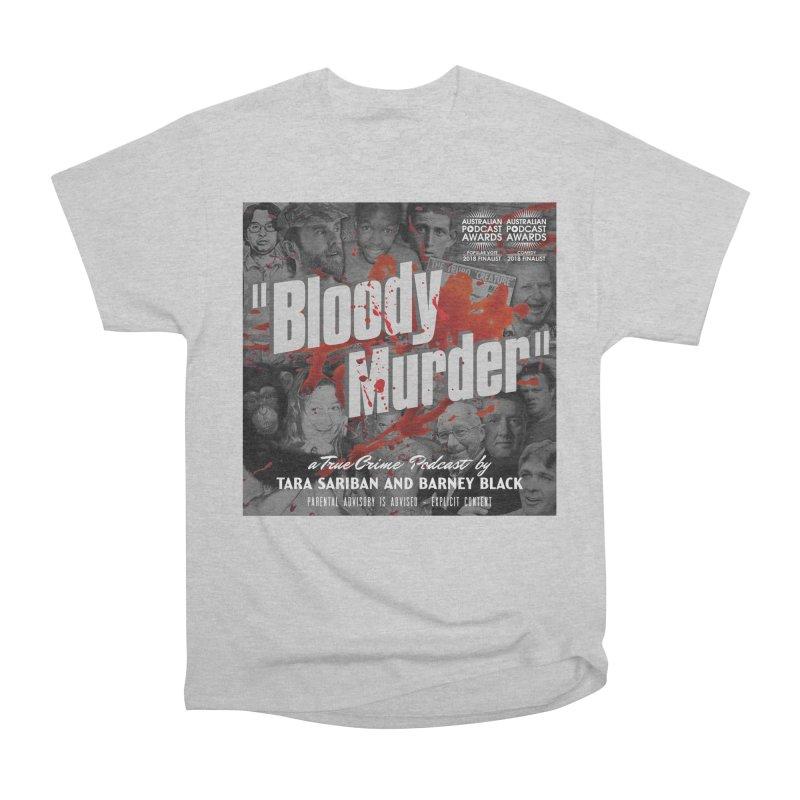 Bloody Murder Podcast Album Cover Women's Heavyweight Unisex T-Shirt by bloodymurder's Artist Shop
