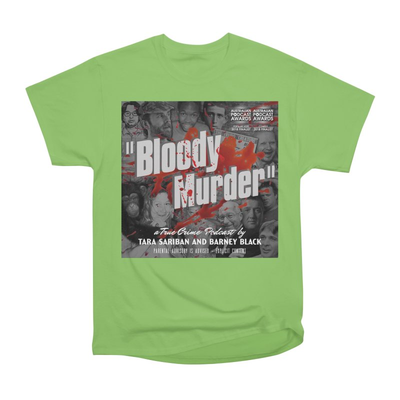Bloody Murder Podcast Album Cover Women's Heavyweight Unisex T-Shirt by bloodymurder's Artist Shop