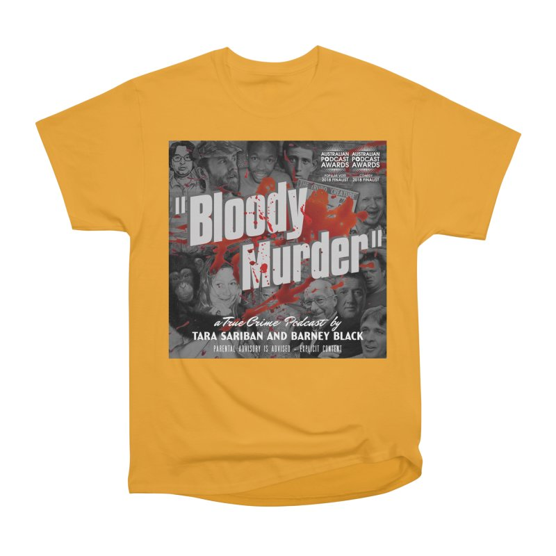 Bloody Murder Podcast Album Cover Women's Heavyweight Unisex T-Shirt by Bloody Murder's Artist Shop