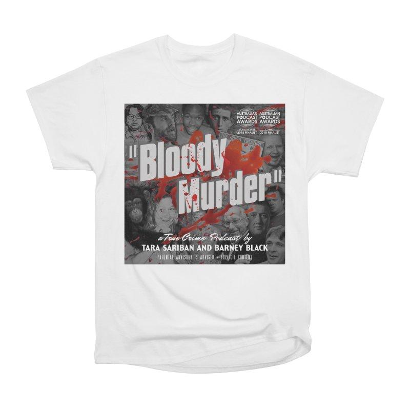 Bloody Murder Podcast Album Cover Women's Heavyweight Unisex T-Shirt by Bloody Murder's Artist Shop