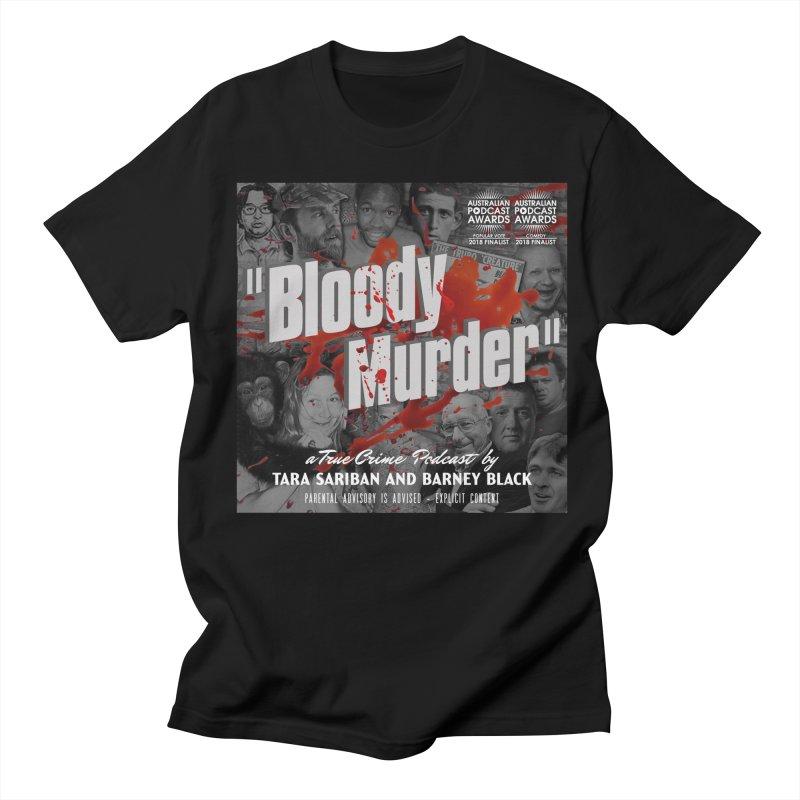 Bloody Murder Podcast Album Cover Women's Regular Unisex T-Shirt by Bloody Murder's Artist Shop