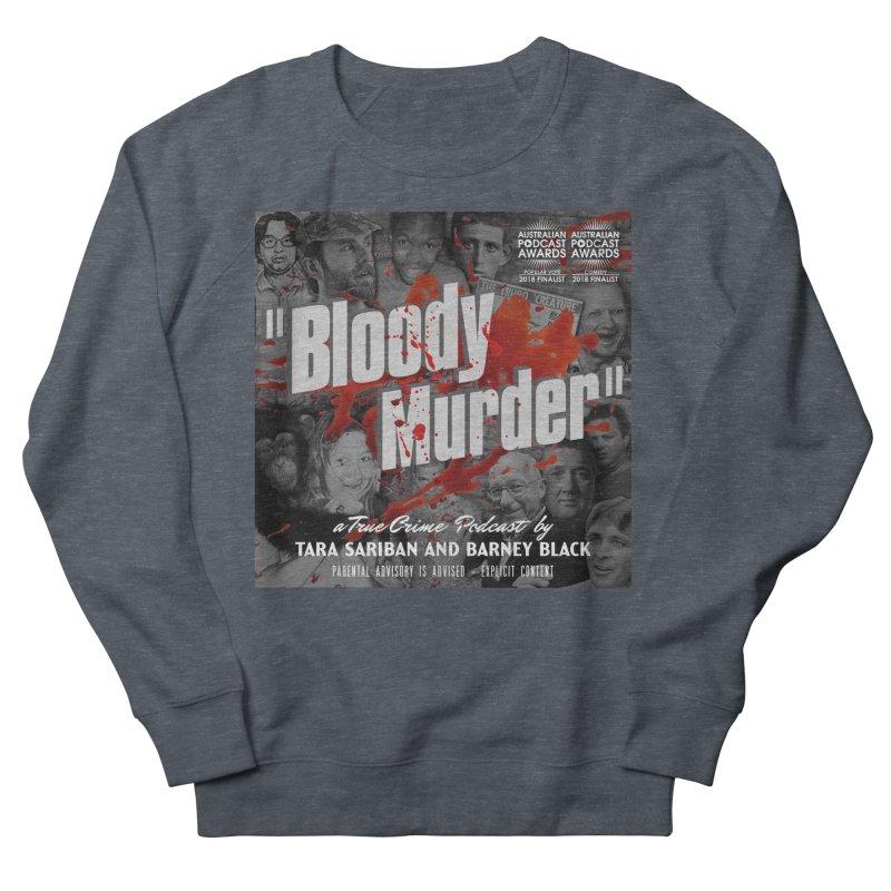 Bloody Murder Podcast Album Cover Women's French Terry Sweatshirt by Bloody Murder's Artist Shop