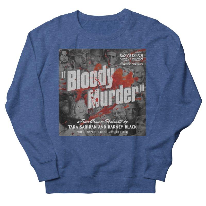 Bloody Murder Podcast Album Cover Men's Sweatshirt by Bloody Murder's Artist Shop