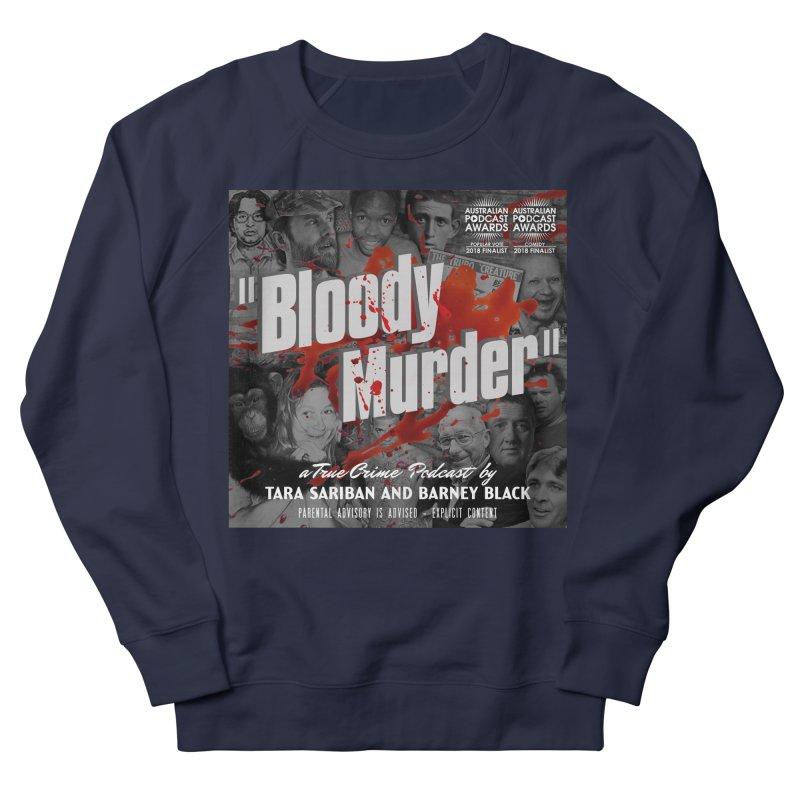 Bloody Murder Podcast Album Cover Men's French Terry Sweatshirt by Bloody Murder's Artist Shop