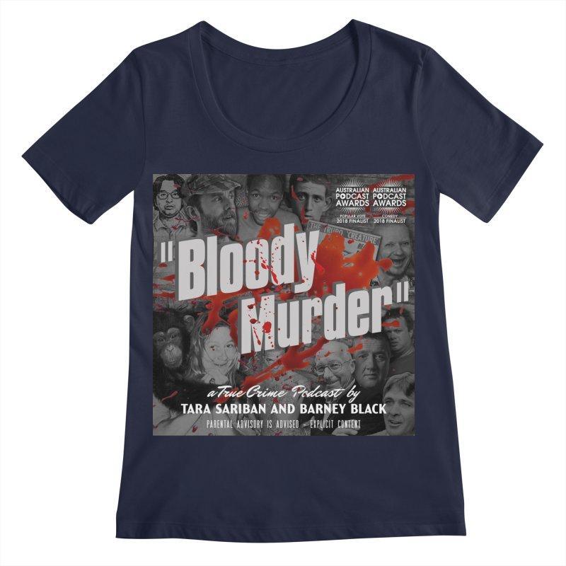 Bloody Murder Podcast Album Cover Women's Regular Scoop Neck by Bloody Murder's Artist Shop