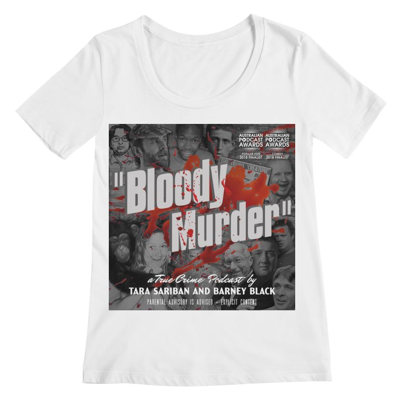 Bloody Murder Podcast Album Cover Women's Regular Scoop Neck by bloodymurder's Artist Shop