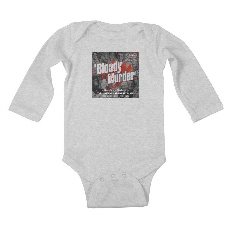 Bloody Murder Podcast Album Cover Kids Baby Longsleeve Bodysuit by Bloody Murder's Artist Shop