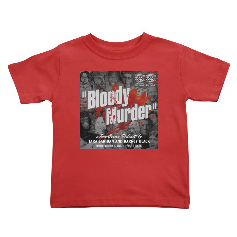 Bloody Murder Podcast Album Cover Kids Toddler T-Shirt by bloodymurder's Artist Shop