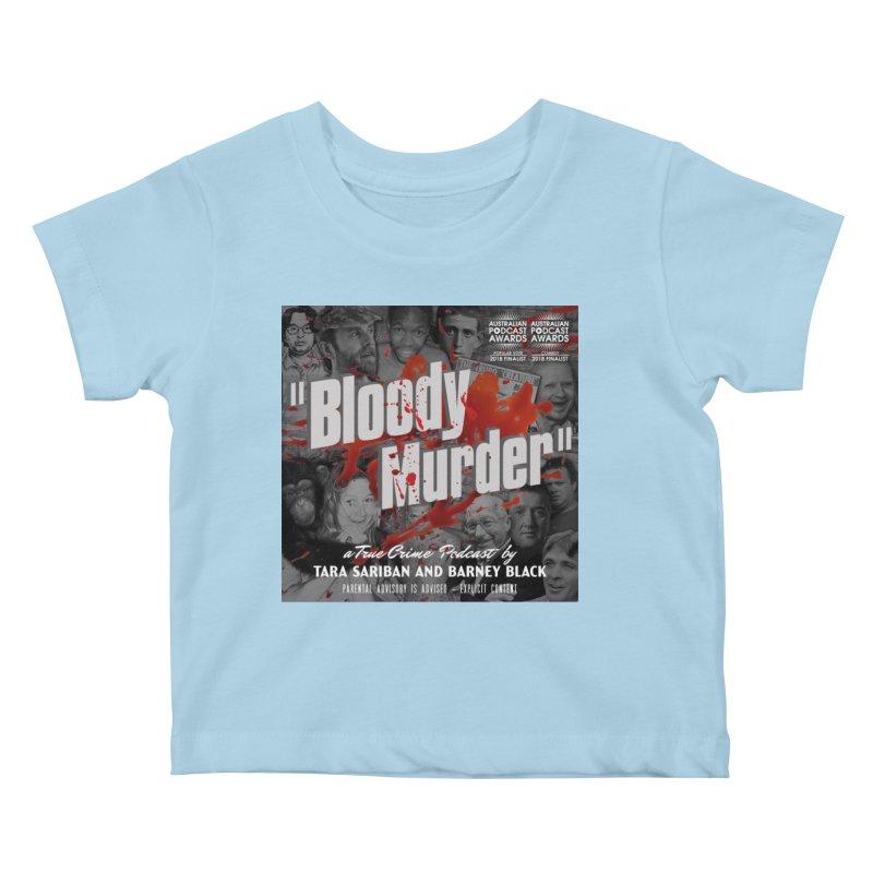 Bloody Murder Podcast Album Cover Kids Baby T-Shirt by Bloody Murder's Artist Shop