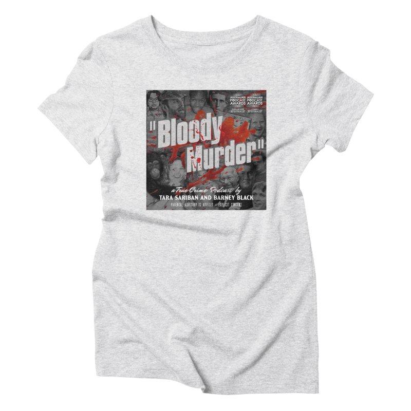 Bloody Murder Podcast Album Cover Women's T-Shirt by Bloody Murder's Artist Shop