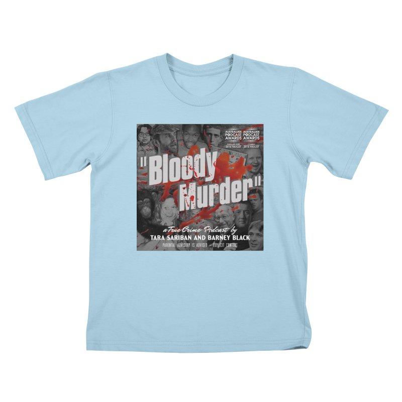 Bloody Murder Podcast Album Cover Kids T-Shirt by Bloody Murder's Artist Shop