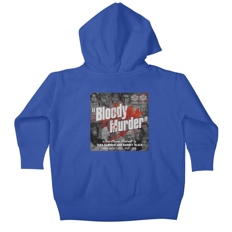Bloody Murder Podcast Album Cover Kids Baby Zip-Up Hoody by bloodymurder's Artist Shop
