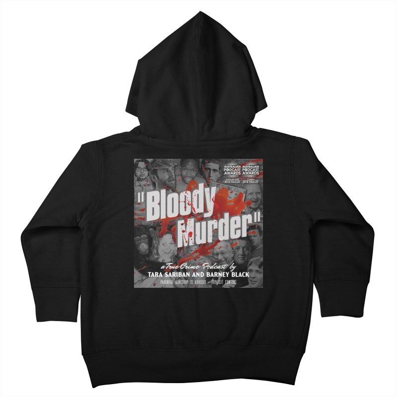 Bloody Murder Podcast Album Cover Kids Toddler Zip-Up Hoody by Bloody Murder's Artist Shop