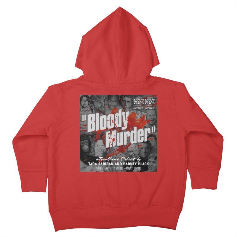 Bloody Murder Podcast Album Cover Kids Toddler Zip-Up Hoody by bloodymurder's Artist Shop