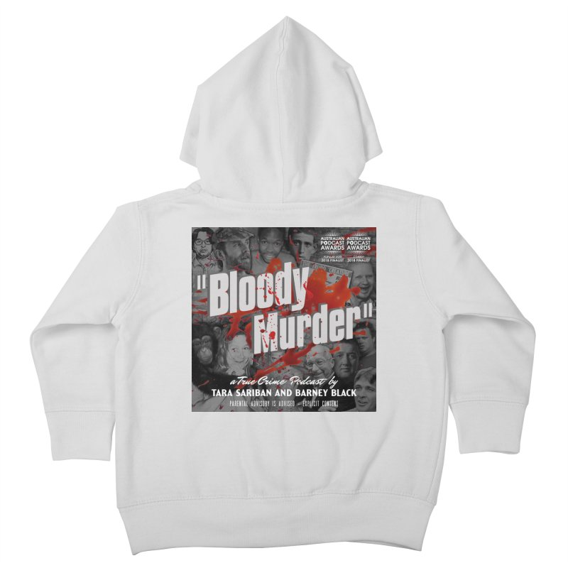Bloody Murder Podcast Album Cover Kids Toddler Zip-Up Hoody by Bloody Murder's Artist Shop