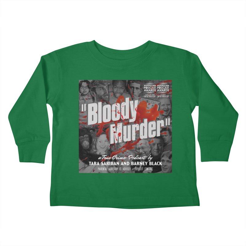 Bloody Murder Podcast Album Cover Kids Toddler Longsleeve T-Shirt by Bloody Murder's Artist Shop