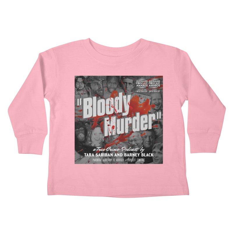 Bloody Murder Podcast Album Cover Kids Toddler Longsleeve T-Shirt by bloodymurder's Artist Shop