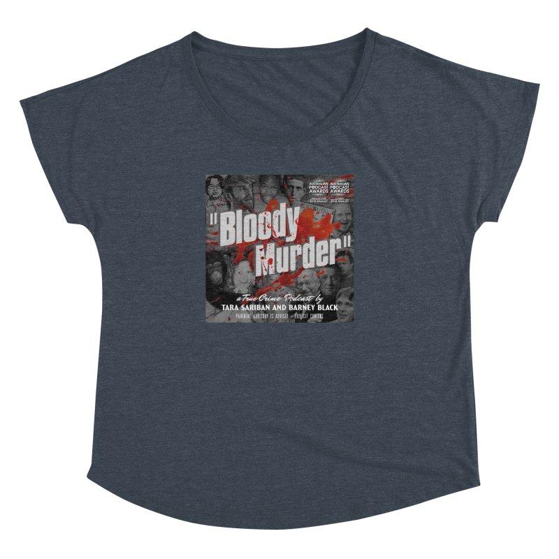 Bloody Murder Podcast Album Cover Women's Dolman Scoop Neck by bloodymurder's Artist Shop