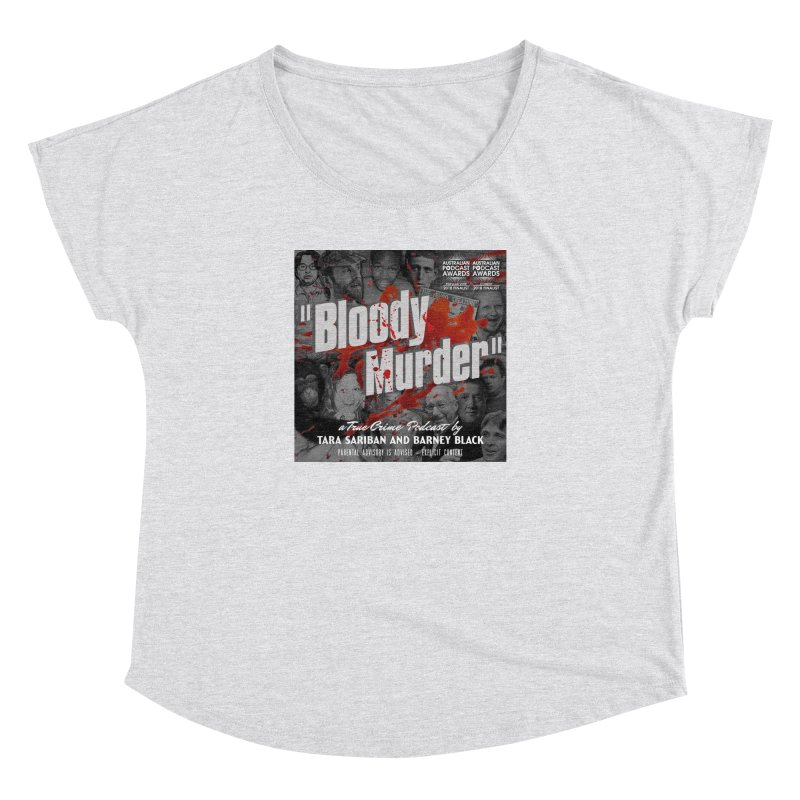 Bloody Murder Podcast Album Cover Women's Dolman Scoop Neck by Bloody Murder's Artist Shop