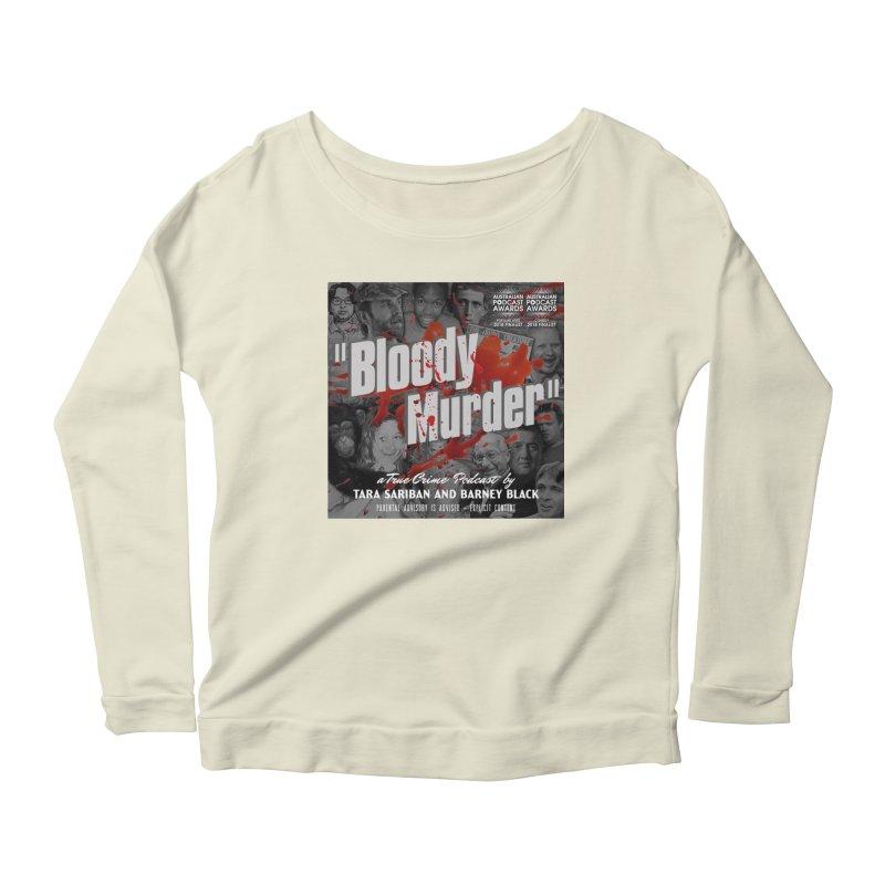 Bloody Murder Podcast Album Cover Women's Scoop Neck Longsleeve T-Shirt by Bloody Murder's Artist Shop