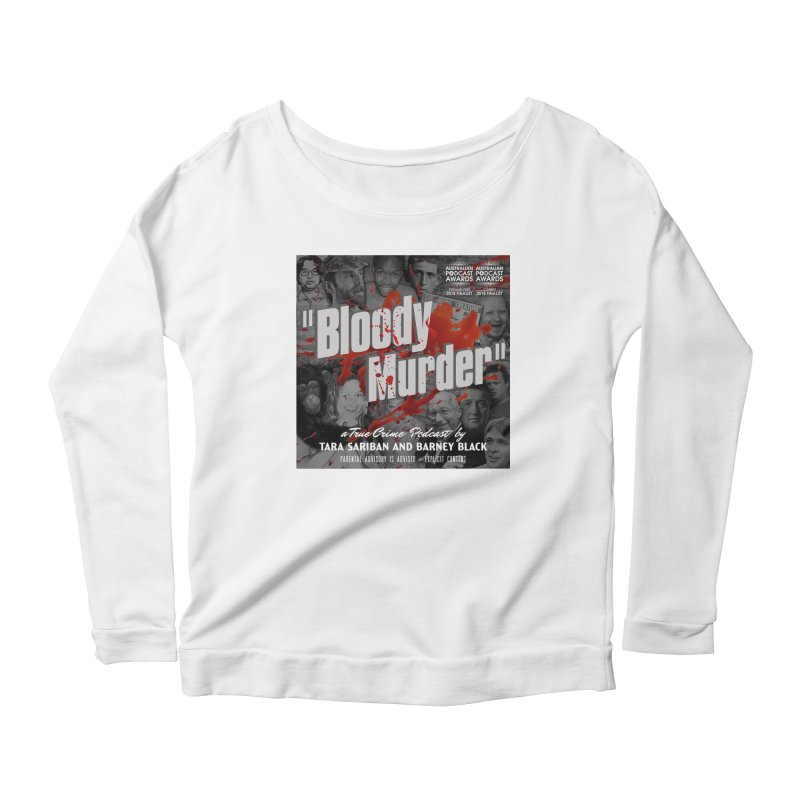 Bloody Murder Podcast Album Cover Women's Scoop Neck Longsleeve T-Shirt by Bloody Murder's Artist Shop