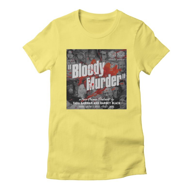 Bloody Murder Podcast Album Cover Women's Fitted T-Shirt by Bloody Murder's Artist Shop