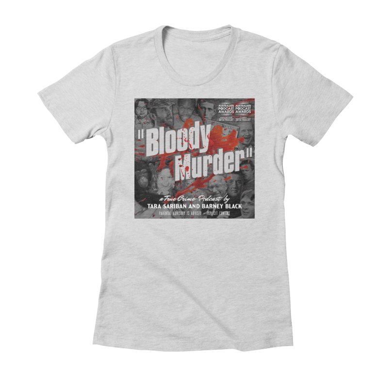 Bloody Murder Podcast Album Cover Women's Fitted T-Shirt by bloodymurder's Artist Shop