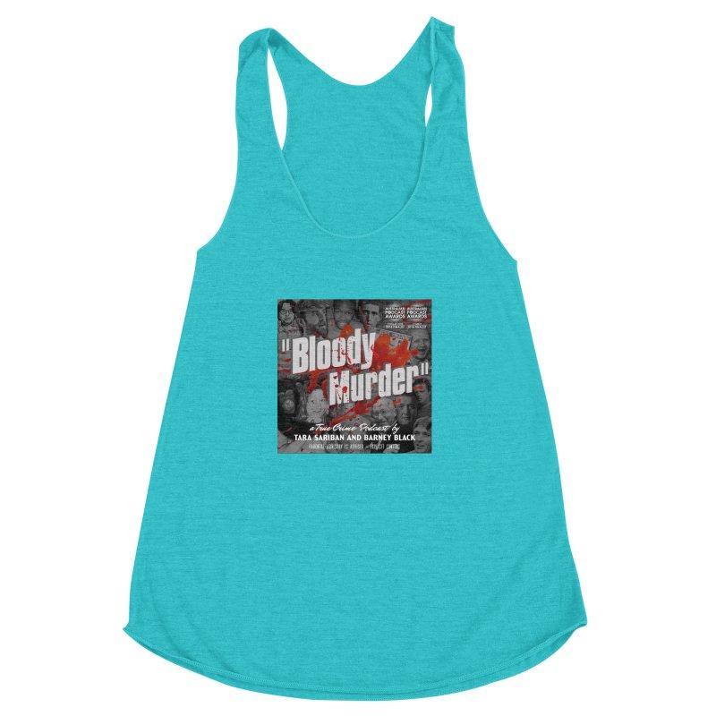Bloody Murder Podcast Album Cover Women's Racerback Triblend Tank by Bloody Murder's Artist Shop