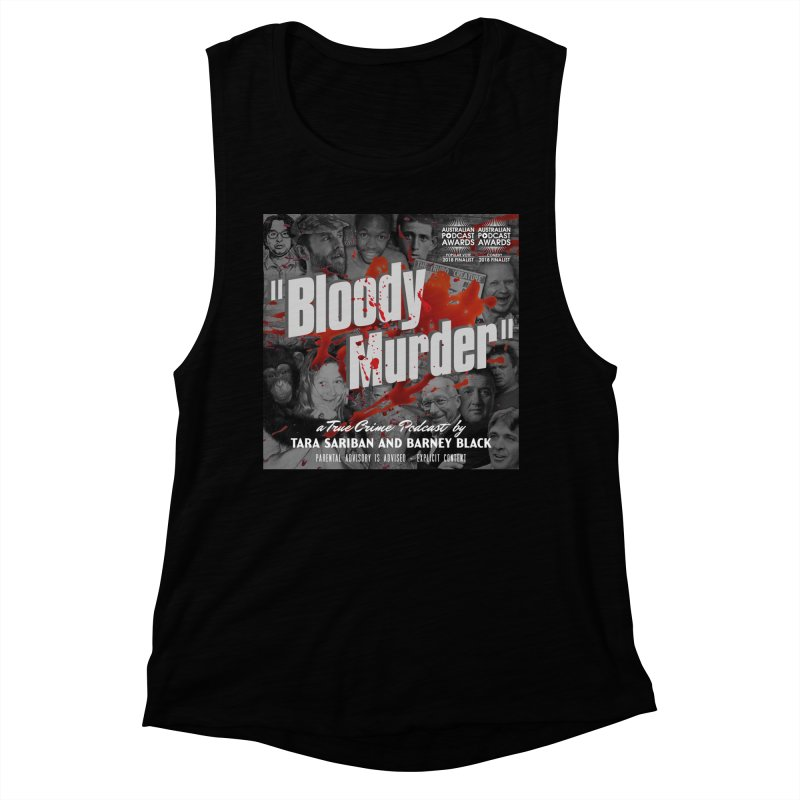 Bloody Murder Podcast Album Cover Women's Muscle Tank by Bloody Murder's Artist Shop