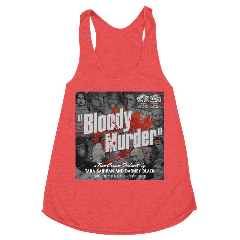 Bloody Murder Podcast Album Cover Women's Racerback Triblend Tank by Bloody Murder's Artist Shop