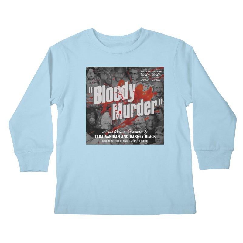 Bloody Murder Podcast Album Cover Kids Longsleeve T-Shirt by bloodymurder's Artist Shop