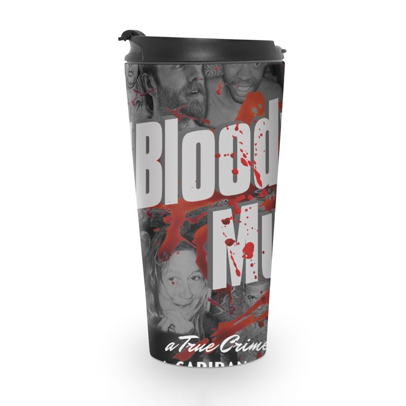 Bloody Murder Podcast Album Cover Accessories Travel Mug by Bloody Murder's Artist Shop