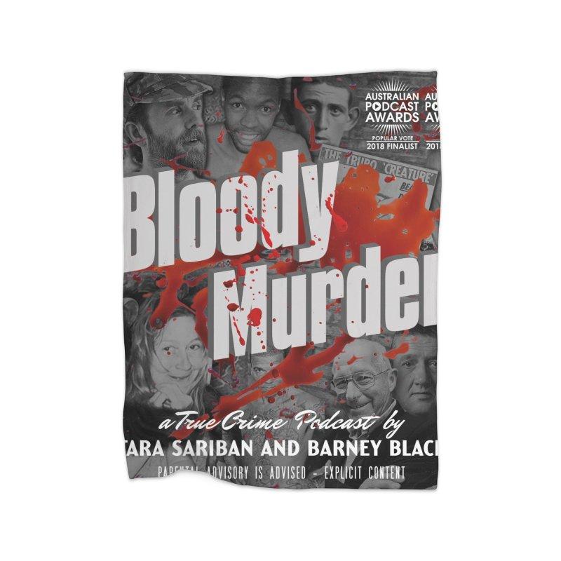 Bloody Murder Podcast Album Cover Home Blanket by bloodymurder's Artist Shop