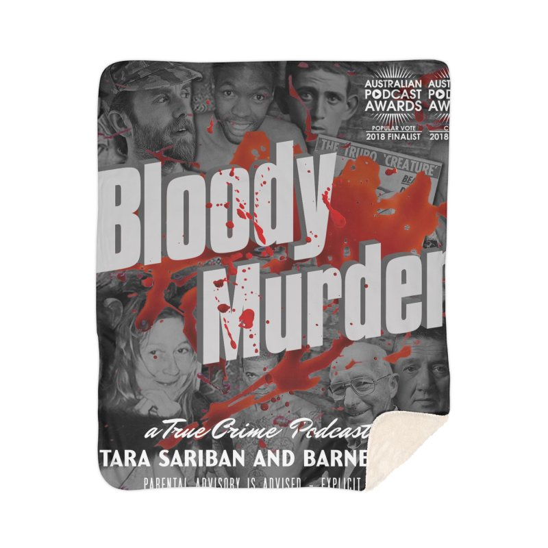 Bloody Murder Podcast Album Cover Home Sherpa Blanket Blanket by Bloody Murder's Artist Shop