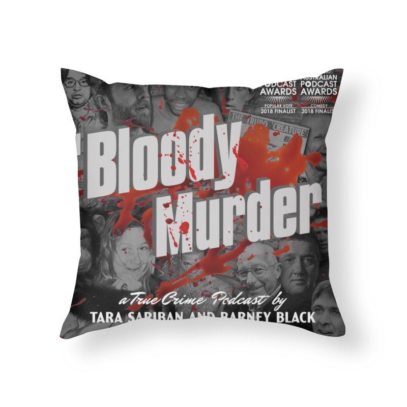 Bloody Murder Podcast Album Cover Home Throw Pillow by bloodymurder's Artist Shop