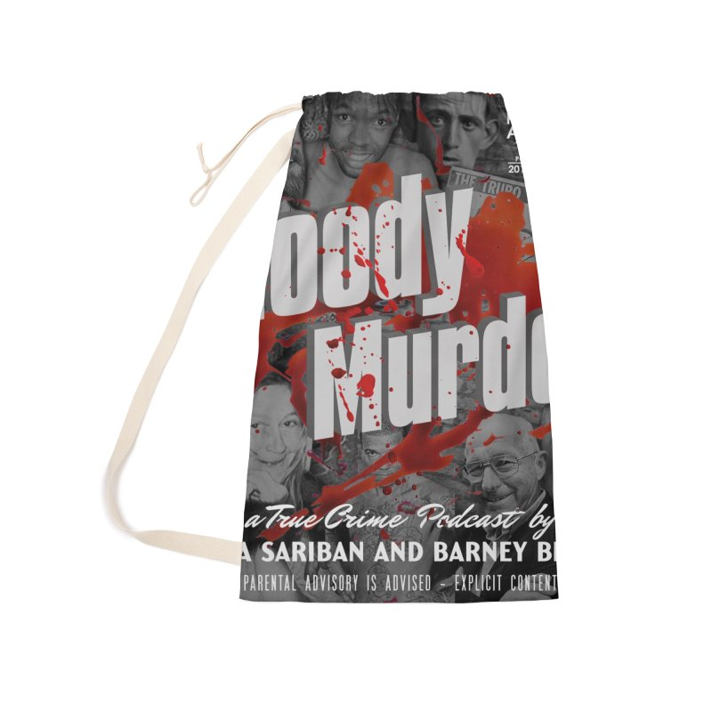 Bloody Murder Podcast Album Cover Accessories Laundry Bag Bag by Bloody Murder's Artist Shop