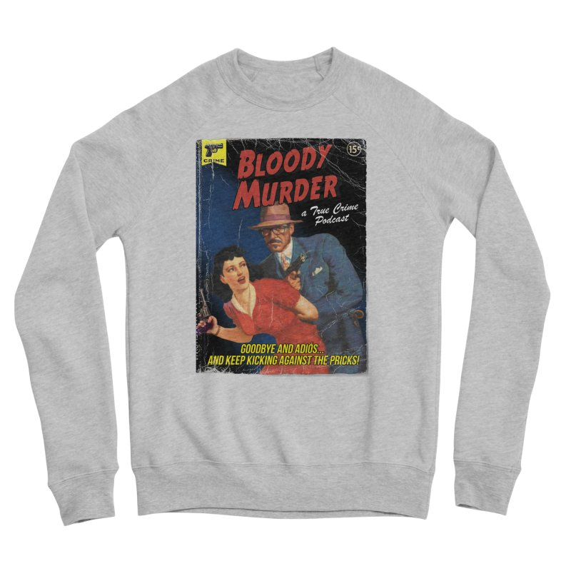 Bloody Murder Pulp Novel Women's Sponge Fleece Sweatshirt by bloodymurder's Artist Shop