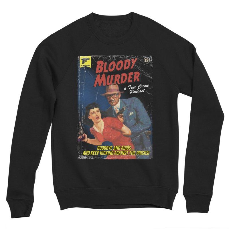 Bloody Murder Pulp Novel Women's Sponge Fleece Sweatshirt by Bloody Murder's Artist Shop