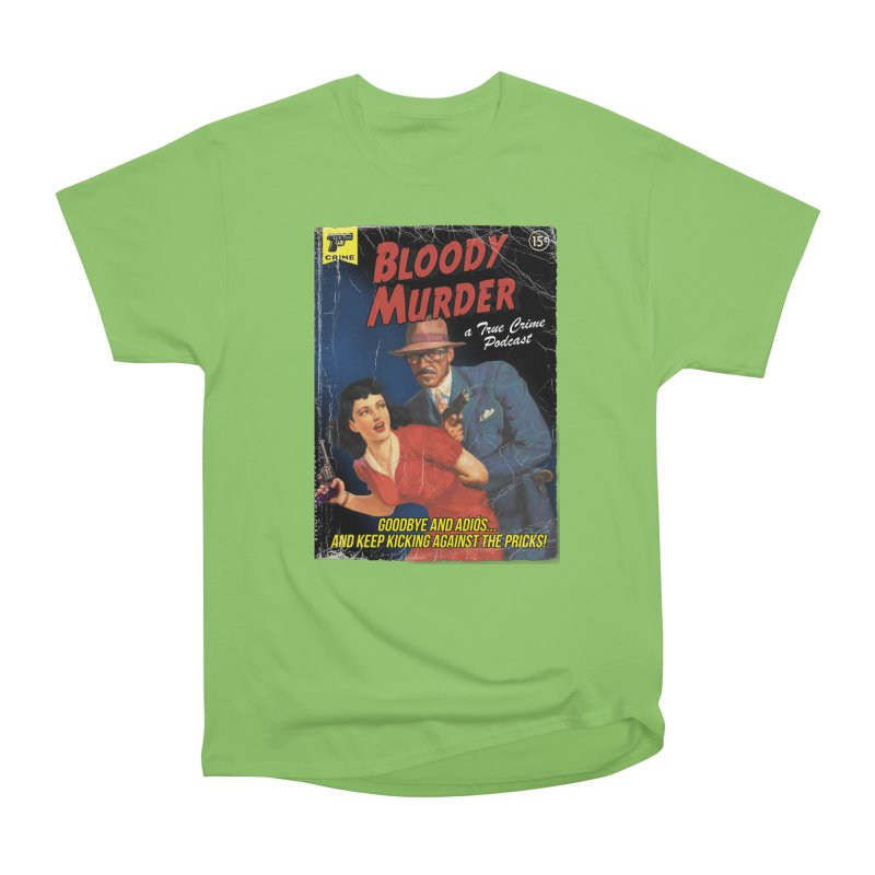 Bloody Murder Pulp Novel Women's Heavyweight Unisex T-Shirt by bloodymurder's Artist Shop