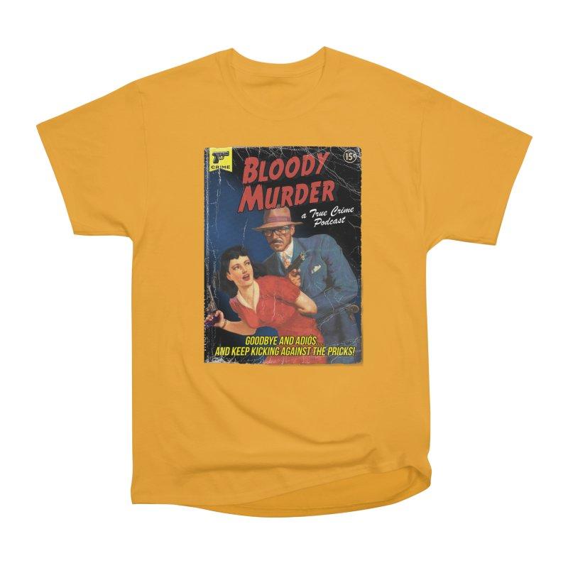 Bloody Murder Pulp Novel Women's Heavyweight Unisex T-Shirt by bloodymurder's Artist Shop